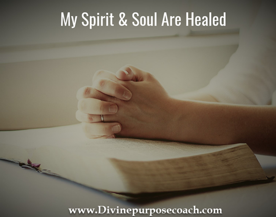 Testimony-My Spirit and Soul are Healed