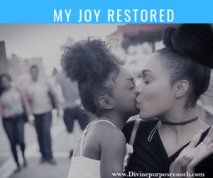Testimony-My Joy is Restored