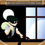 Dream Interpretation: Divine Protection From A Thief