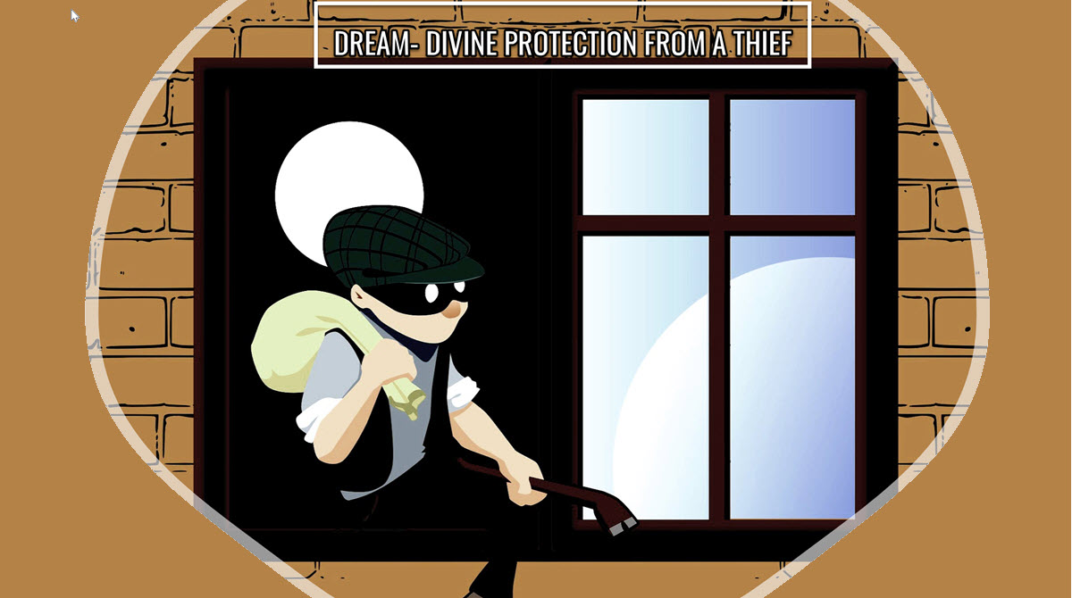 Read more about the article Dream Interpretation: Divine Protection From A Thief