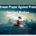 Courtroom of Heaven: Prayer against prolonged spiritual warfare