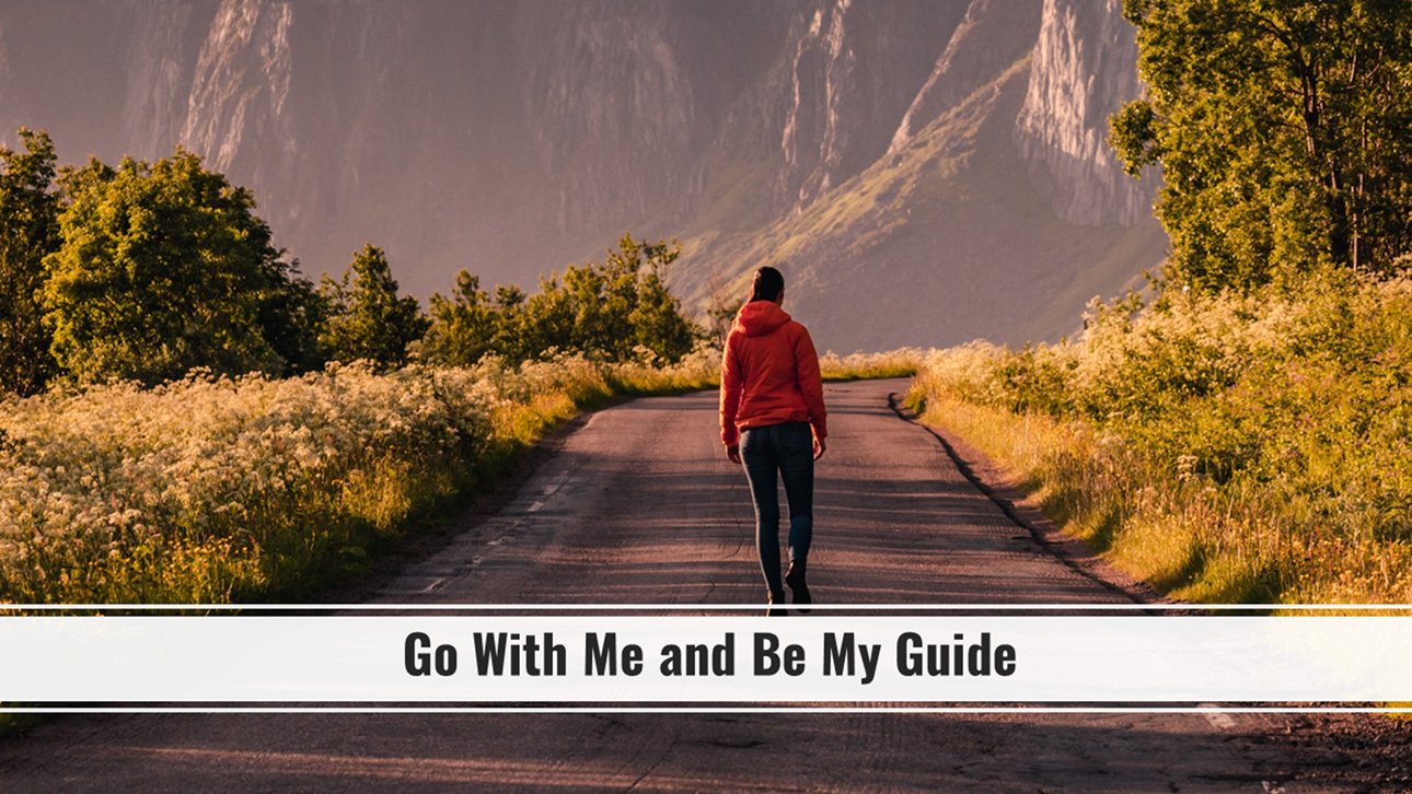 Read more about the article Prayer-Go With Me and Be My Guide