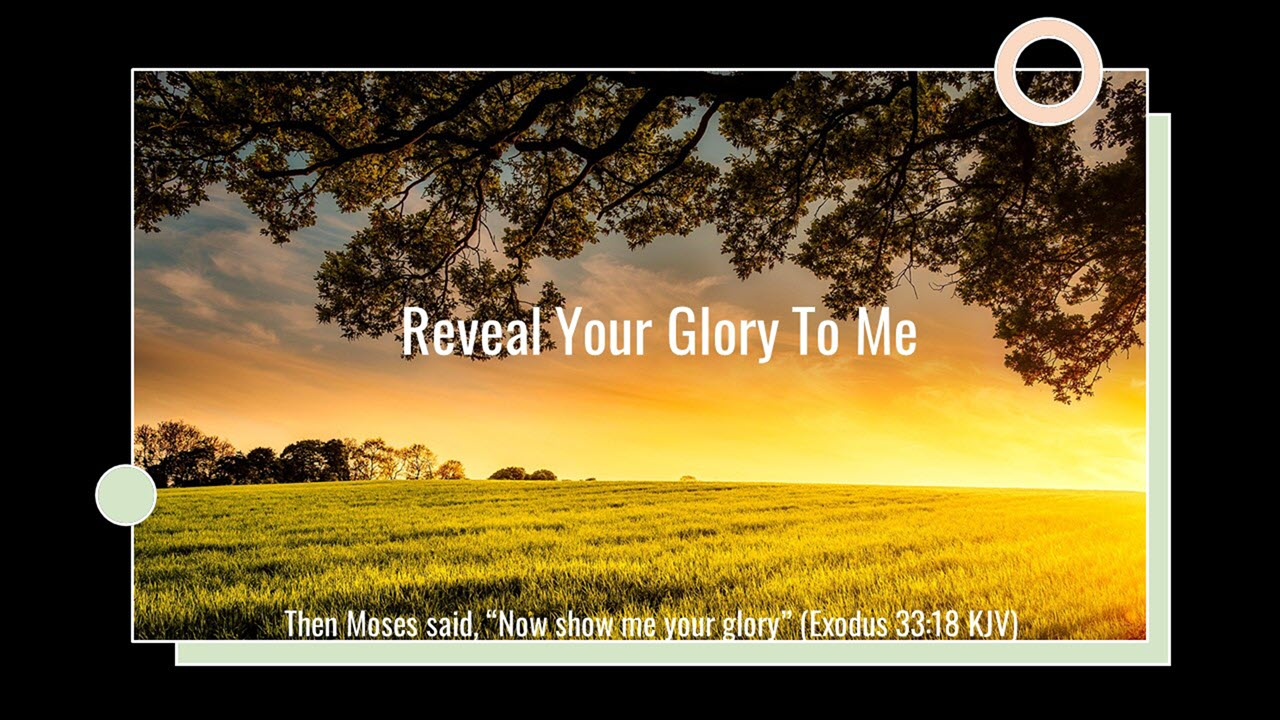 Read more about the article Prayer: Reveal Your Glory To Me